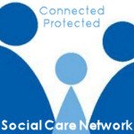 Social Care Network - Connected - Protected